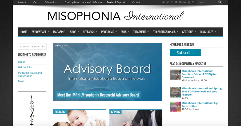 "Alongside Dr. Jennifer Brout, Shaylynn runs the News site and Magazine, Misophonia International. The site focuses on Research, Coping, and Awareness for the disorder. Shaylynn has also been actively involved in the web management and development of Dr. Brout's research page, Misophonia-Research.com . What used to be a life-ruining disorder has become an interesting and defining adventure that has proven that the things that are ""ruining our life"" may very well be creating a new, interesting life in the place of the old."